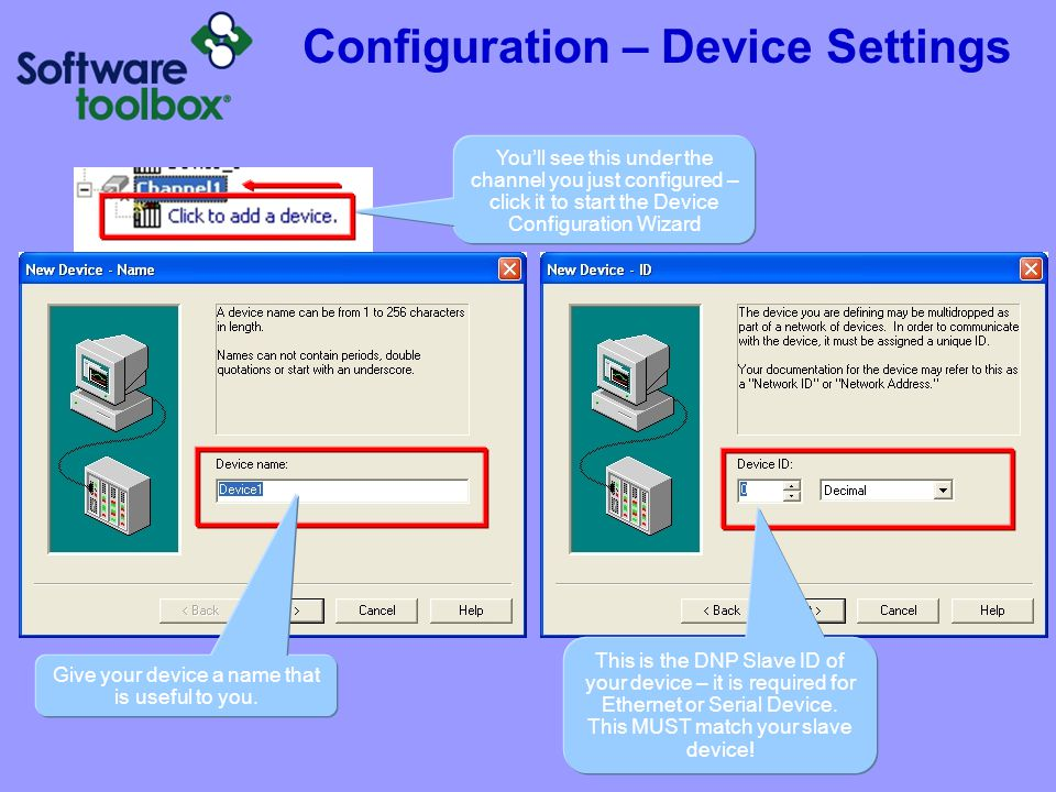 Configuration – Device Settings Give your device a name that is useful to you. This is the DNP Slave ID of your device – it is required for Ethernet o