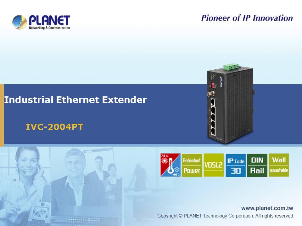 Industrial Ethernet Extender IVC-2004PT