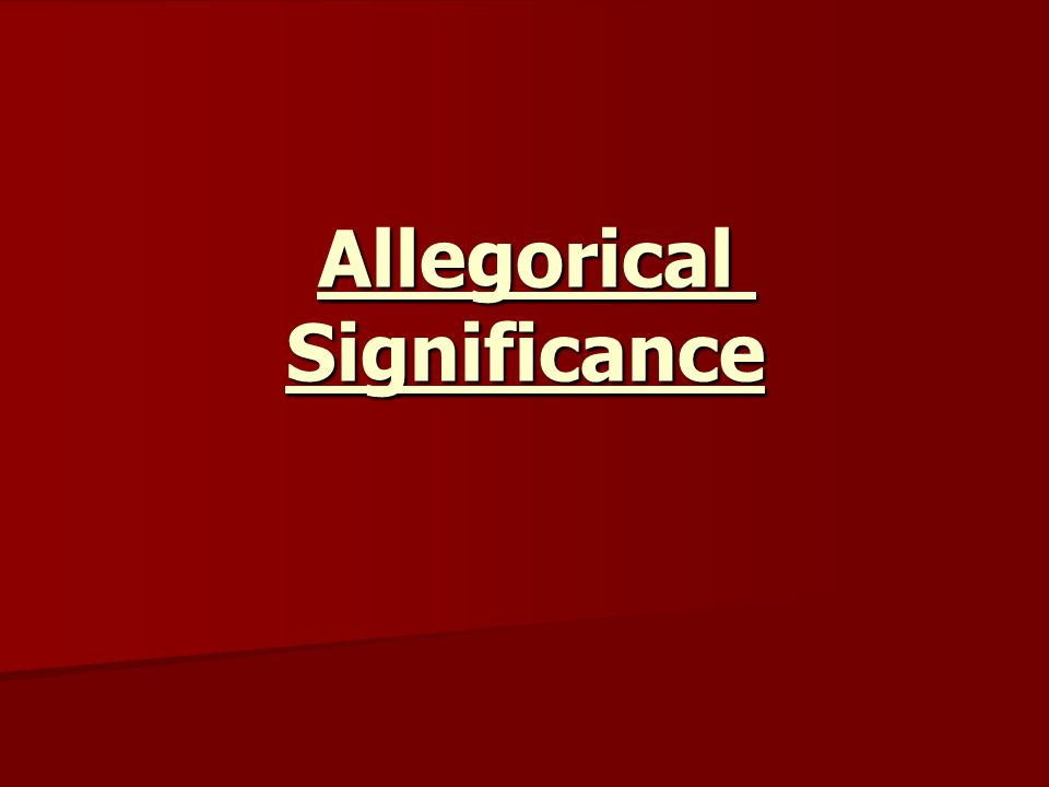 Allegorical Significance