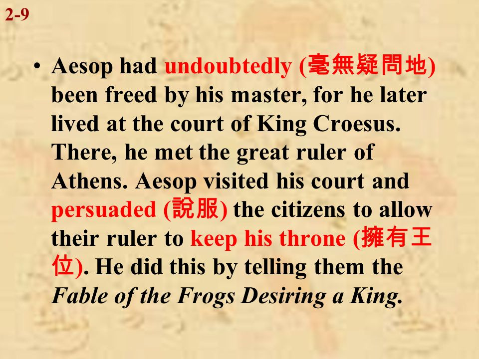 The author of these Fables, Aesop, is thought to have lived from 620 to 560 B.C., but his place of birth is uncertain.