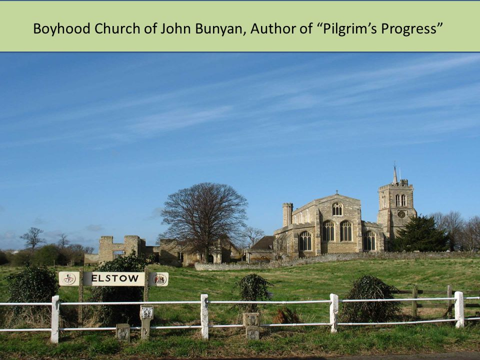 Boyhood Church of John Bunyan, Author of Pilgrim's Progress