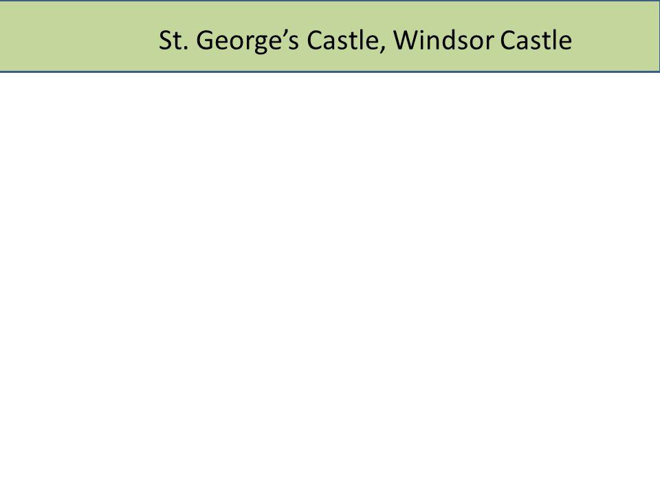 St. George's Castle, Windsor Castle