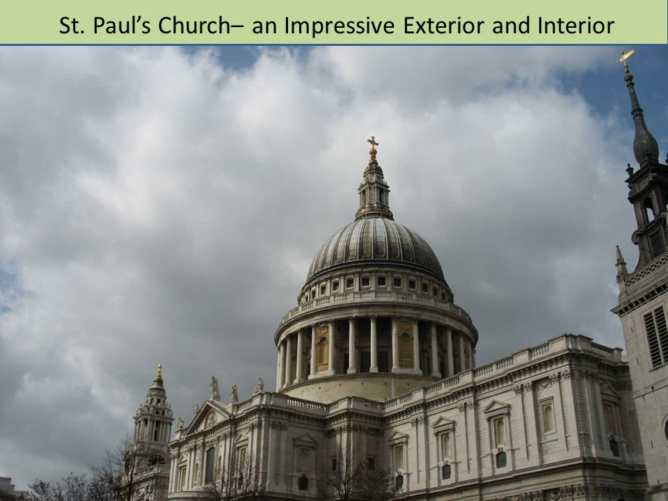 St. Paul's Church– an Impressive Exterior and Interior