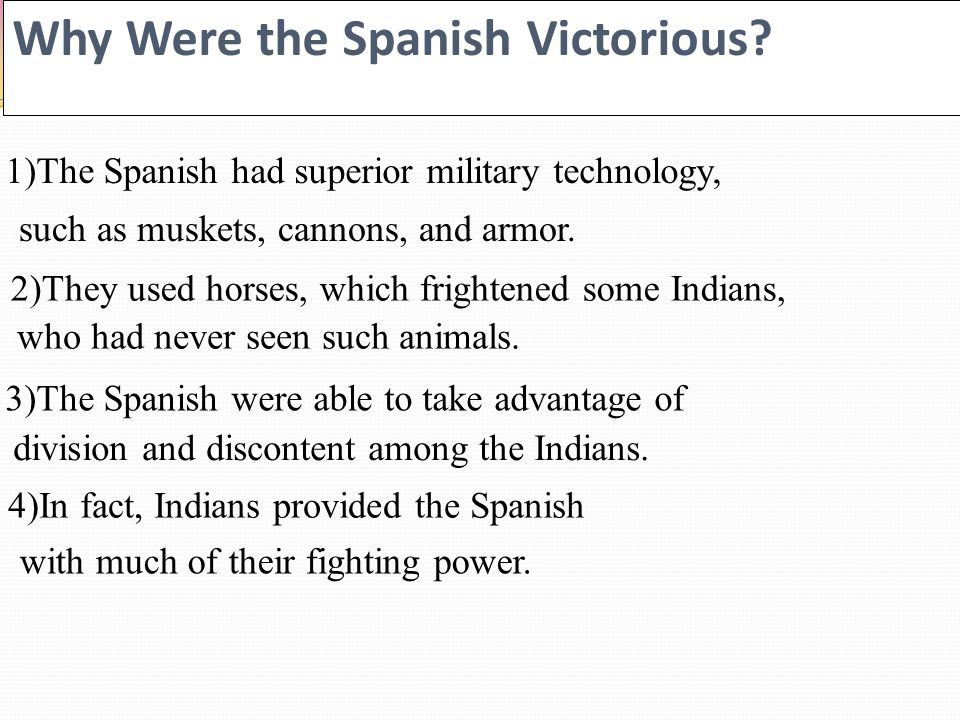 Why Were the Spanish Victorious.
