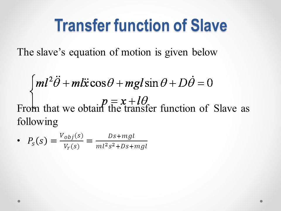 Transfer function of Slave