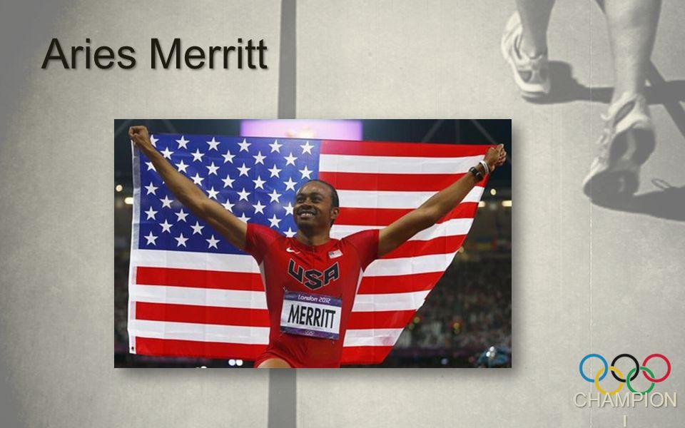 CHAMPION ! Aries Merritt