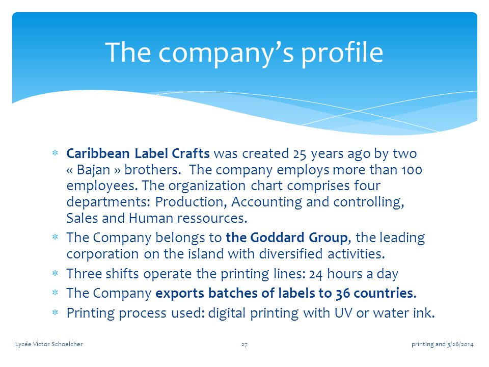  Caribbean Label Crafts was created 25 years ago by two « Bajan » brothers.