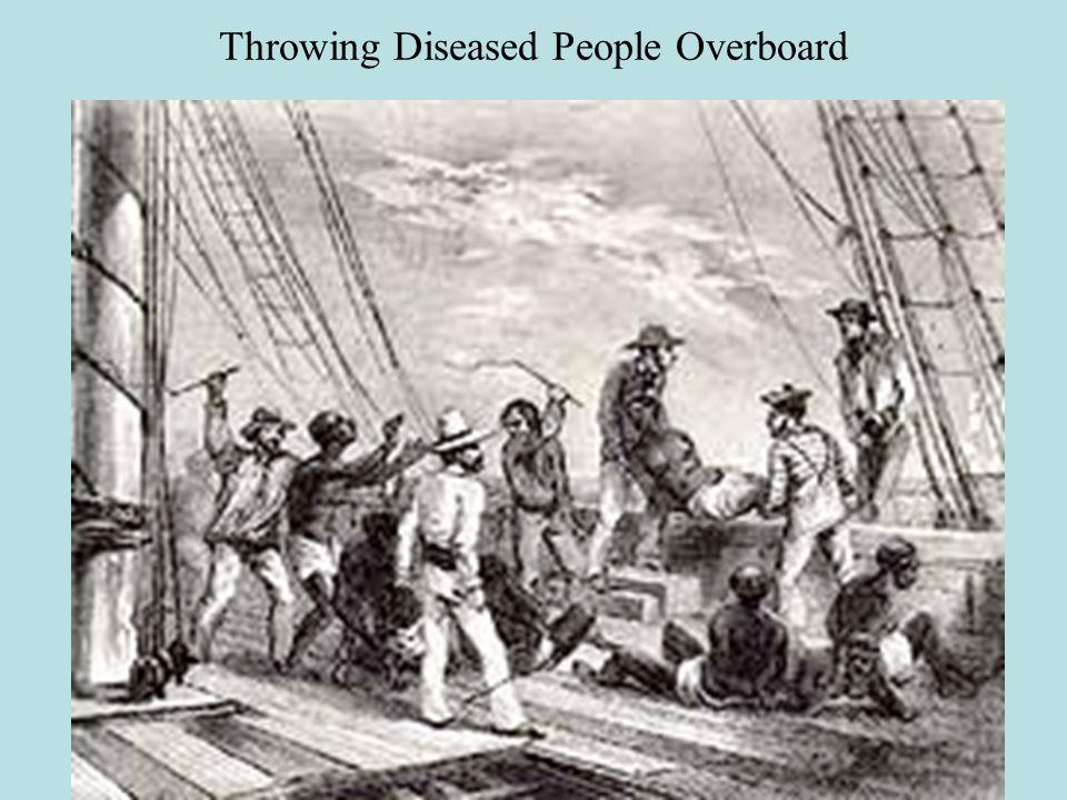 Throwing Diseased People Overboard