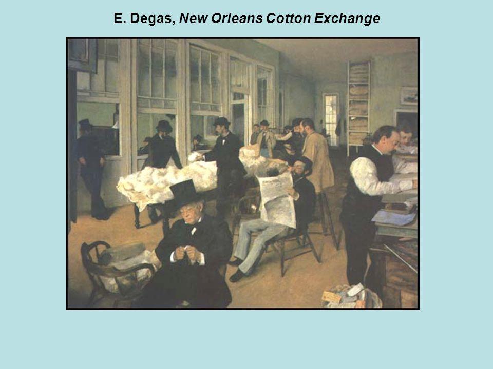 E. Degas, New Orleans Cotton Exchange