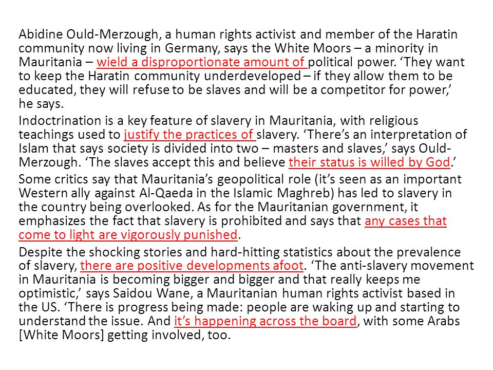 Abidine Ould-Merzough, a human rights activist and member of the Haratin community now living in Germany, says the White Moors – a minority in Mauritania – wield a disproportionate amount of political power.