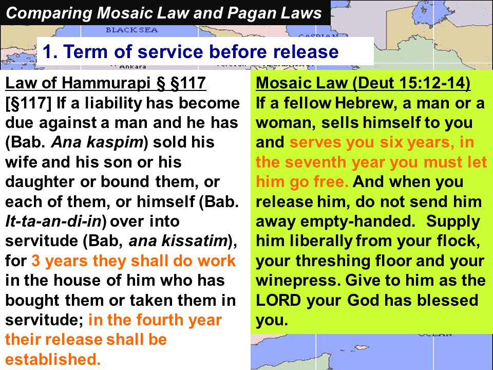 Comparing Mosaic Laws and Pagan Laws 1.