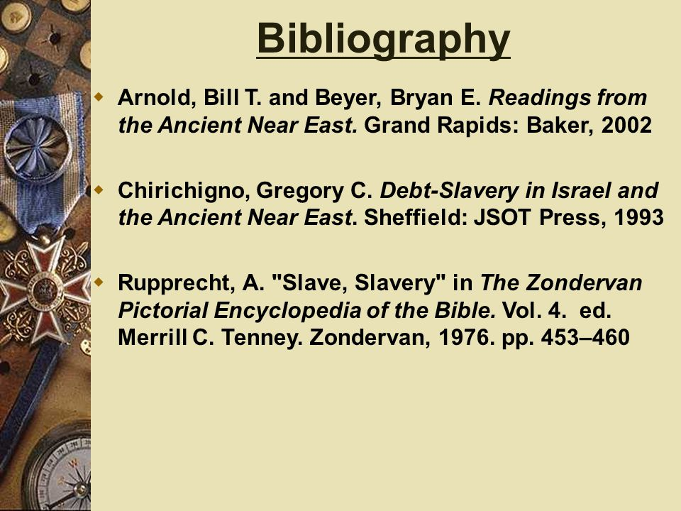 Bibliography  Arnold, Bill T. and Beyer, Bryan E.