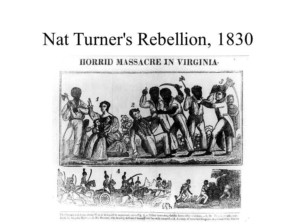 Nat Turner's Rebellion, 1830