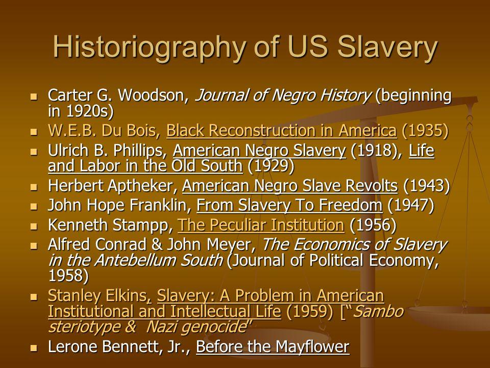 John W.Blassingame, The Slave Community (1972) John W.
