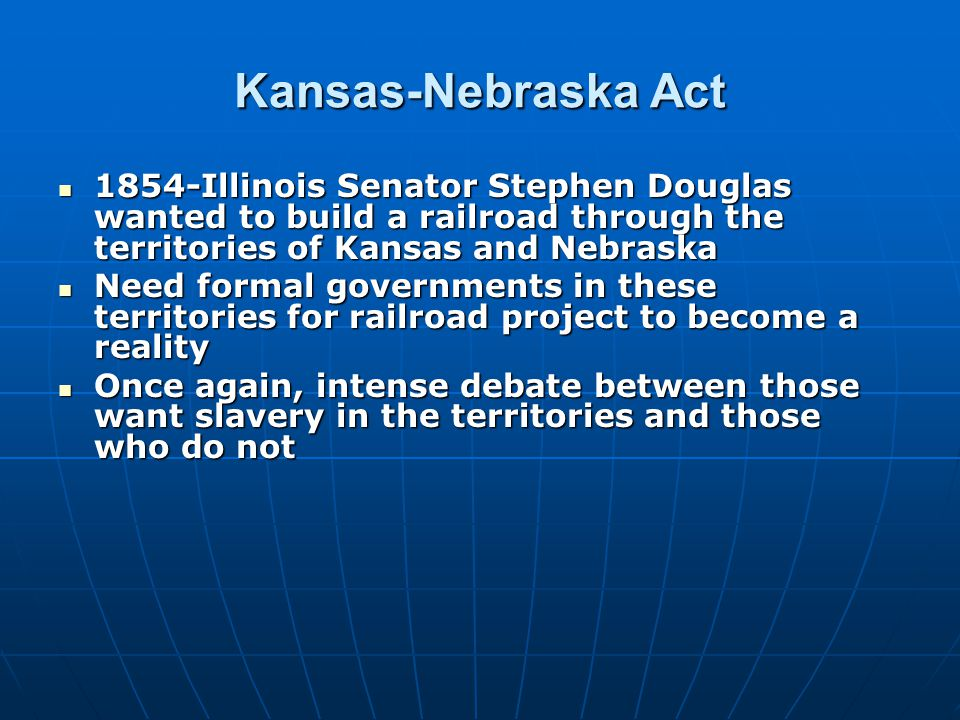 Douglas' solution is popular sovereignty Douglas' solution is popular sovereignty Let the people of a territory decides whether they want slavery or notLet the people of a territory decides whether they want slavery or not For Douglas, PS is a perfect example of people voicing their opinionFor Douglas, PS is a perfect example of people voicing their opinion Douglas- Little Giant - Kansas Nebraska Act passesDouglas- Little Giant - Kansas Nebraska Act passes KNA overrules the Missouri CompromiseKNA overrules the Missouri Compromise