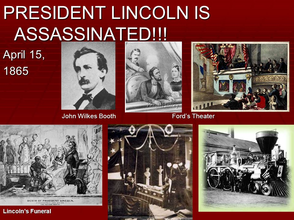 PRESIDENT LINCOLN IS ASSASSINATED!!.