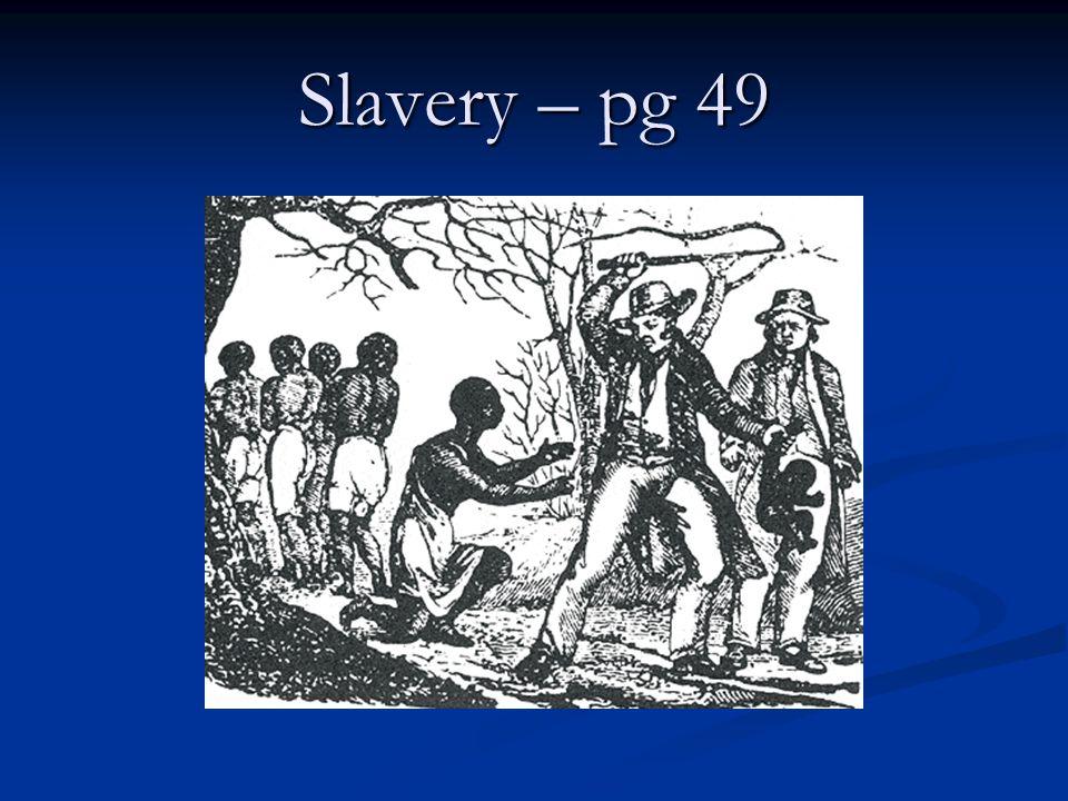 Slavery – pg 49