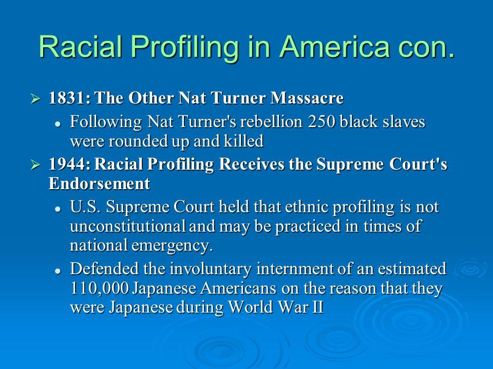 Racial Profiling in America con.