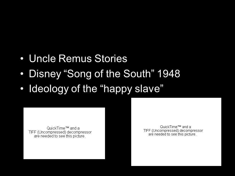 Uncle Remus Stories Disney Song of the South 1948 Ideology of the happy slave