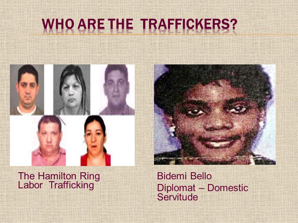 The Hamilton Ring Labor Trafficking Bidemi Bello Diplomat – Domestic Servitude