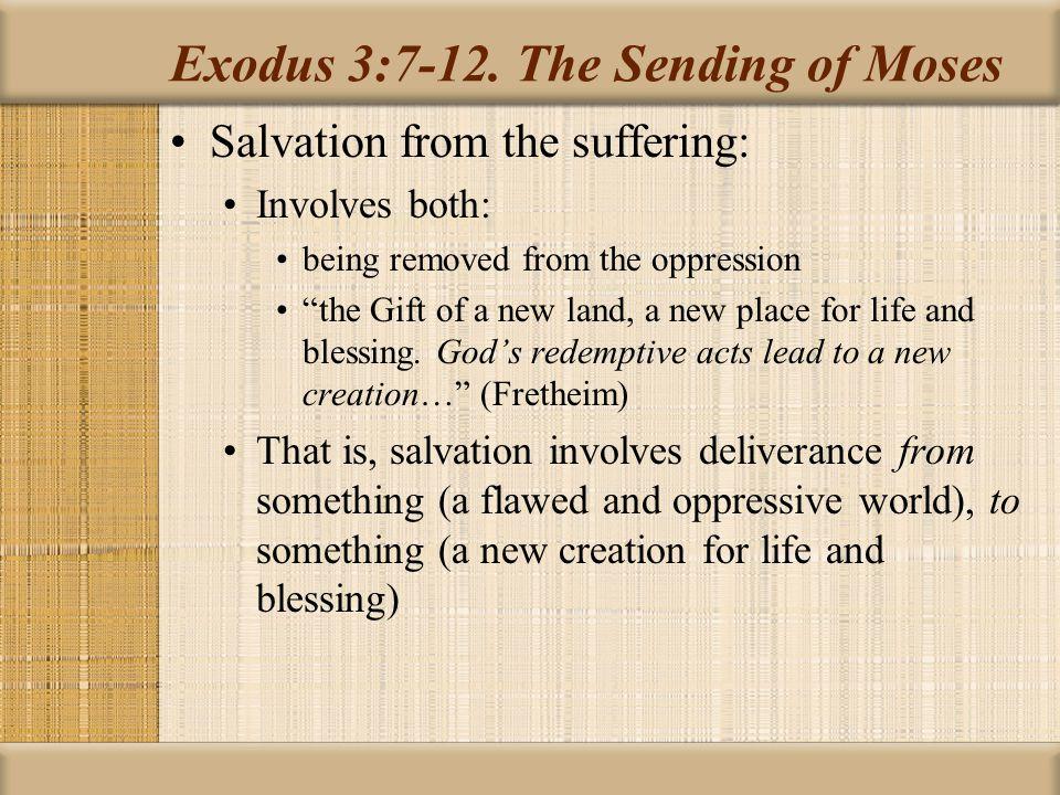 Exodus 3:7-12.
