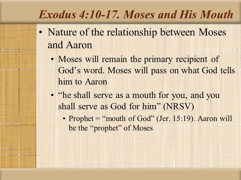 Exodus 4:10-17.