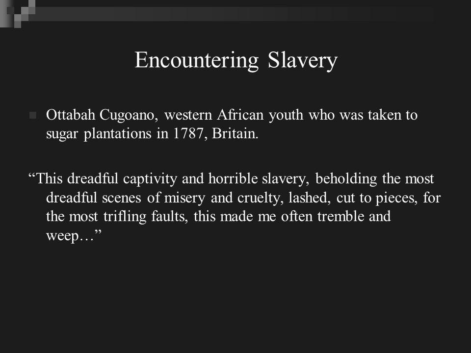 Encountering Slavery (cont) President Hans Salone (1660 – 1753) of Royal society.