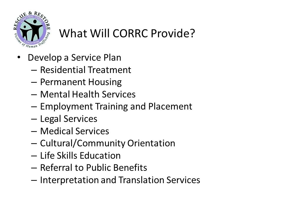 What Will CORRC Provide.