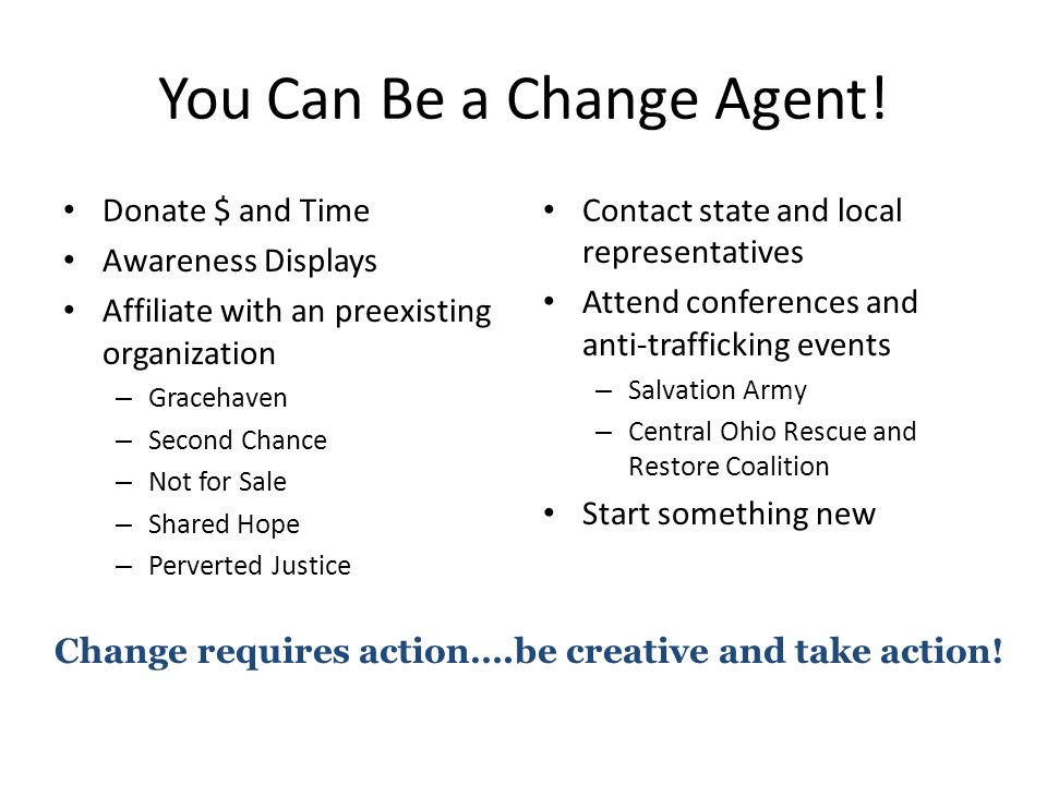 You Can Be a Change Agent.