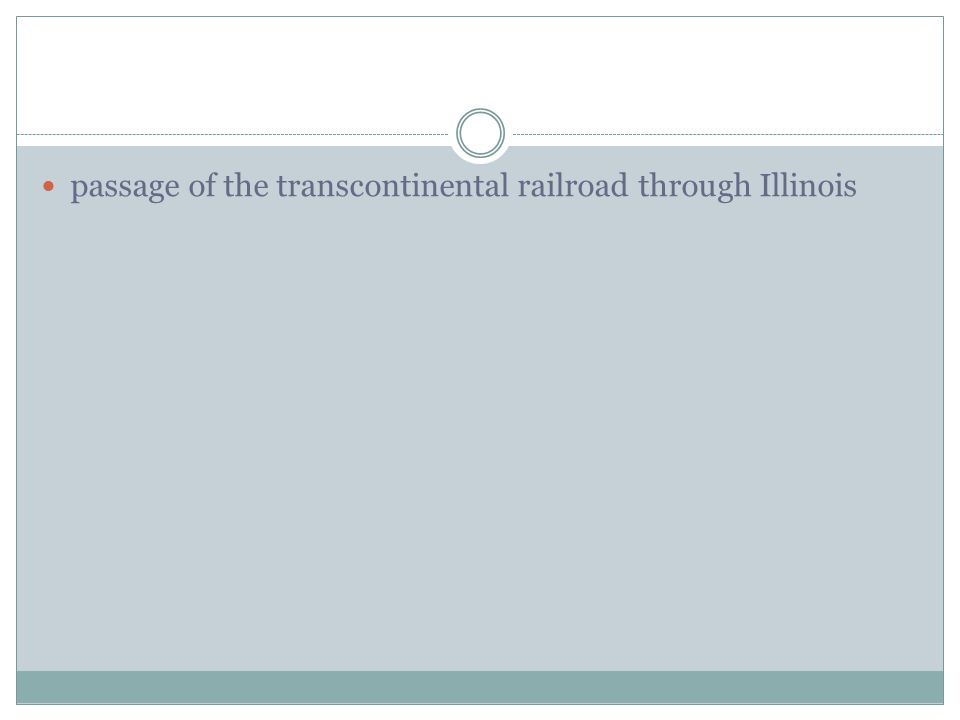 passage of the transcontinental railroad through Illinois
