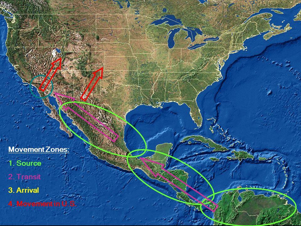 Movement Zones: 1. Source 2. Transit 3. Arrival 4. Movement in U.S.
