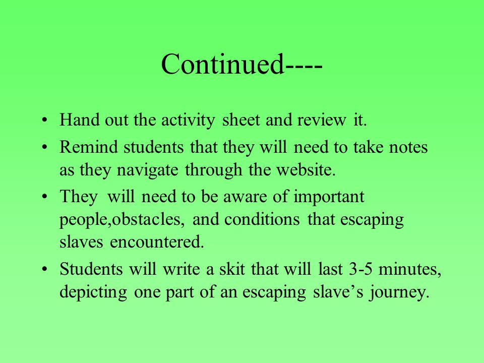 Continued---- Hand out the activity sheet and review it.