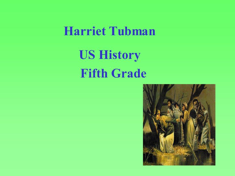 Harriet Tubman US History Fifth Grade