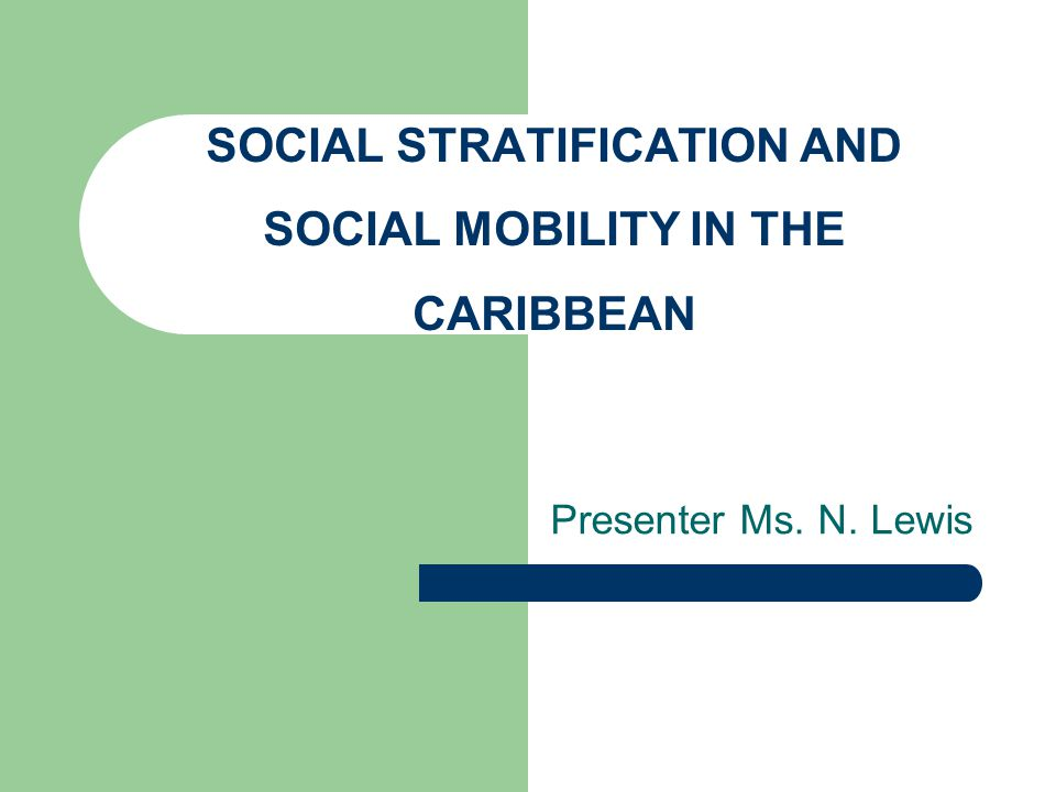 Social Stratification in Trinidad and Tobago- Lloyd Braithwaite He observed that the social structure in Trinidad was founded on ascriptive- particularistic basis.