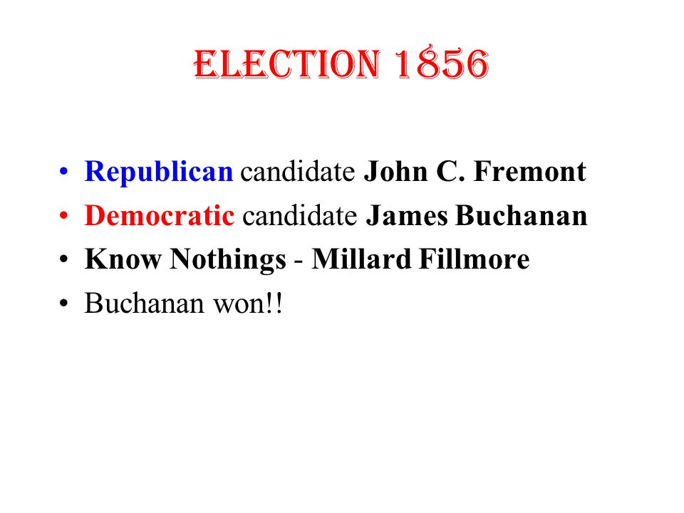 Election 1856 Republican candidate John C.