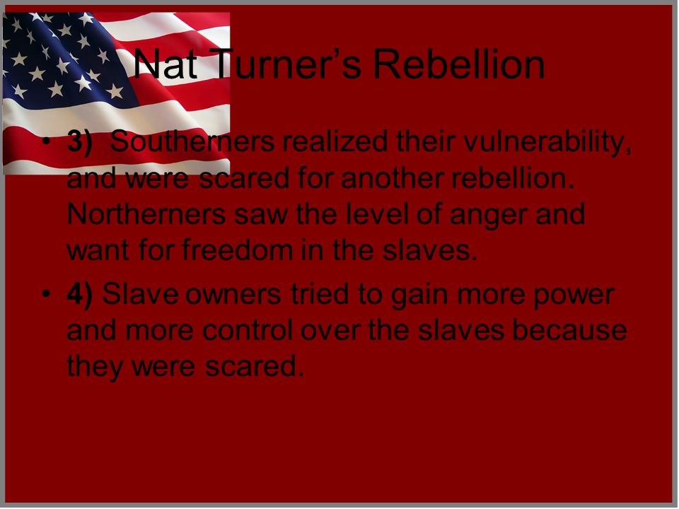 Nat Turner's Rebellion What occurred.