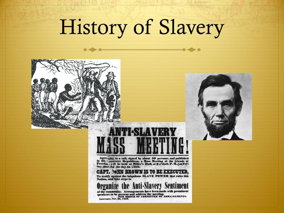 History of Slavery