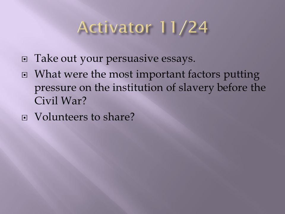  Activator, agenda, and objective (10 minutes)  An Age of Reform lecture (30-45 minutes)  Voices of Freedom Primary Source Analysis (30 minutes)  John Brown and Abraham Lincoln (30 minutes)  Thanks-taking reading  Exit ticket and homework (10 minutes)