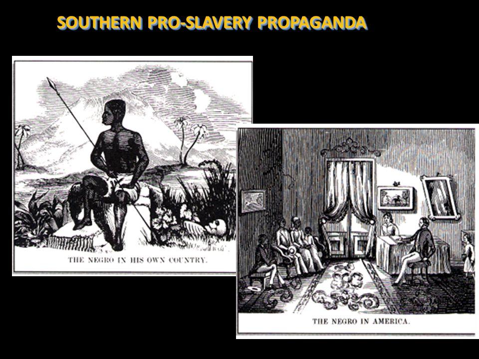 SOUTHERN PRO-SLAVERY PROPAGANDA