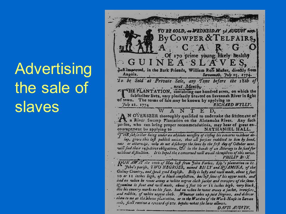 Advertising the sale of slaves