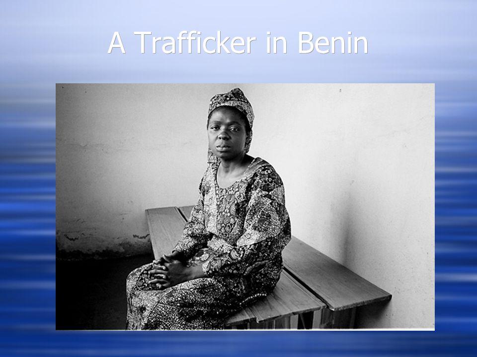 A Trafficker in Benin