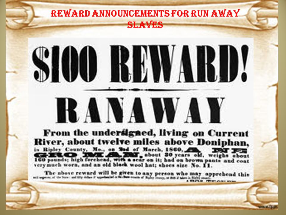 Reward announcements for run away slaves