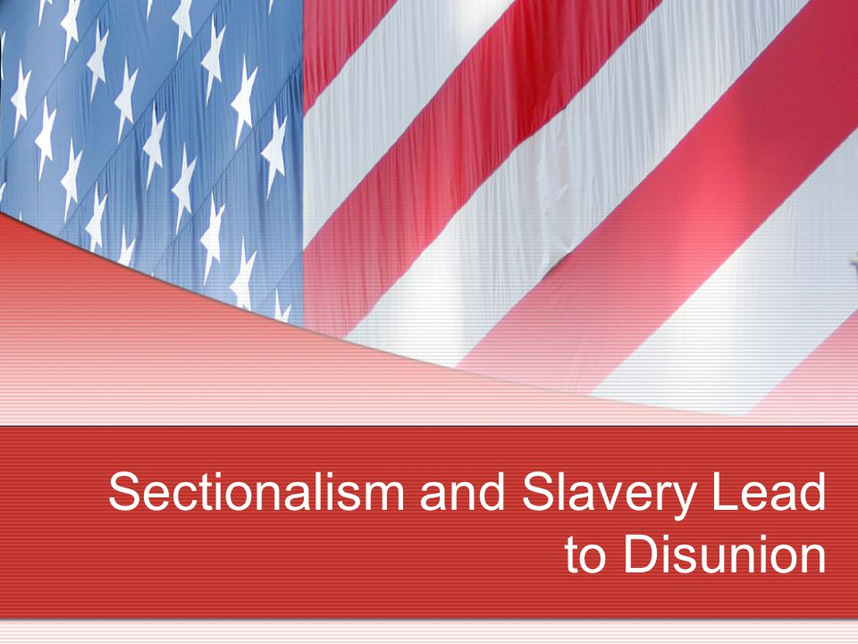 Slavery becomes a Sectional Interest A number of northern states abolished slavery in the 1780's and the Ordinance of 1787 prohibited slavery in the newly organized Northwest Territory.