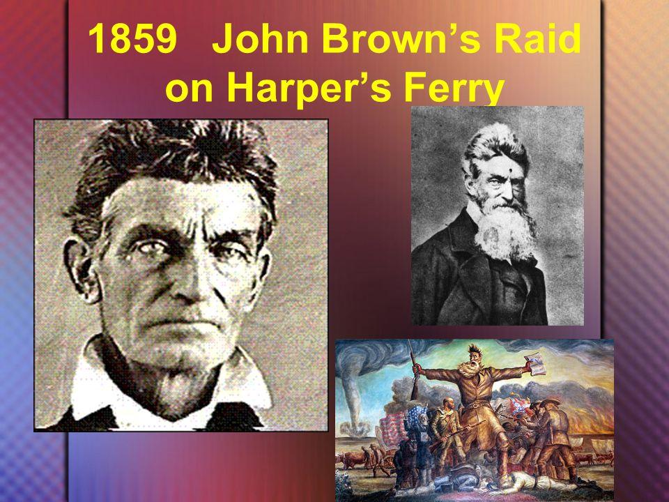 1859 John Brown's Raid on Harper's Ferry