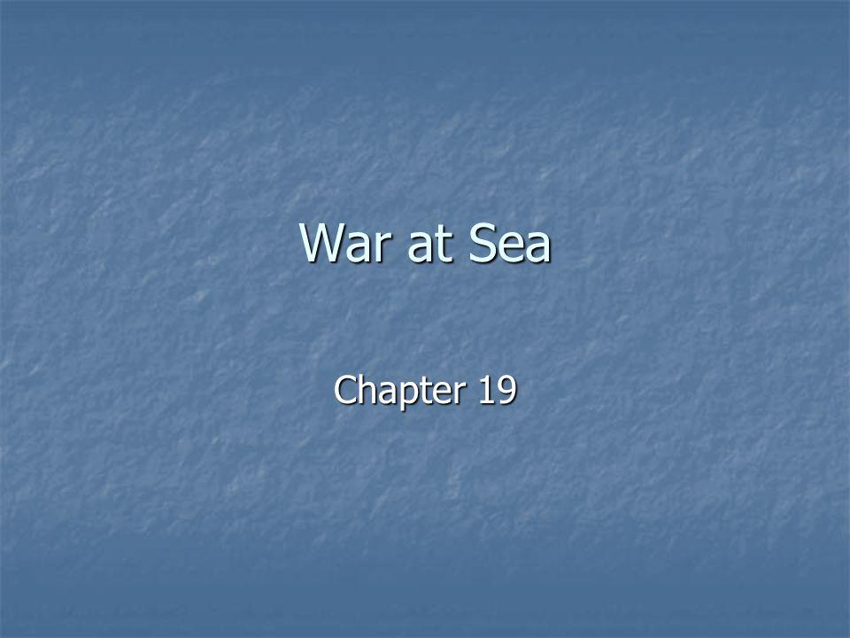 War at Sea Chapter 19