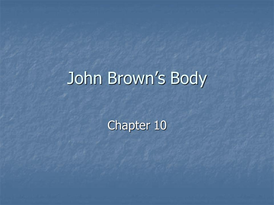 John Brown's Body Chapter 10