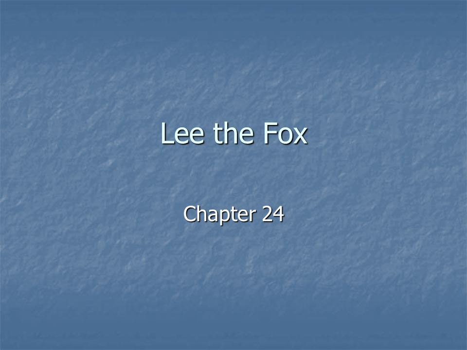 Lee the Fox Chapter 24