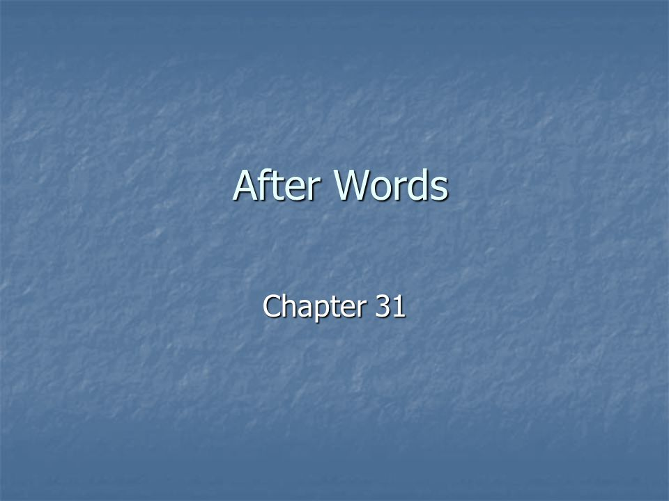 After Words Chapter 31