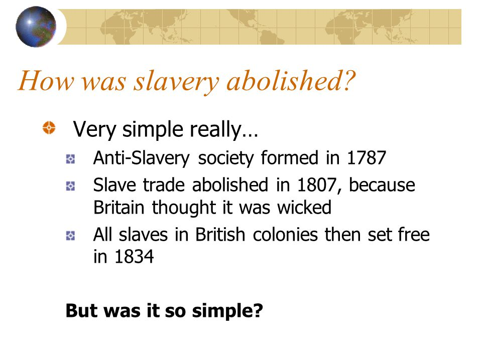 How was slavery abolished.
