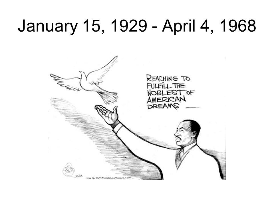 January 15, 1929 - April 4, 1968